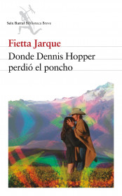 Donde Dennis Hopper perdió el poncho
